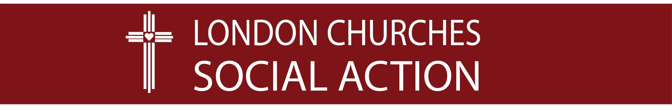 London Churches Social Action