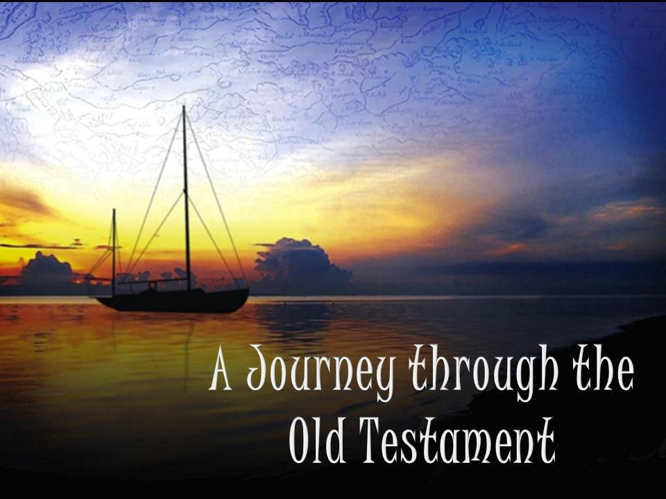 A Journey Through the Old Testament Essay Sample
